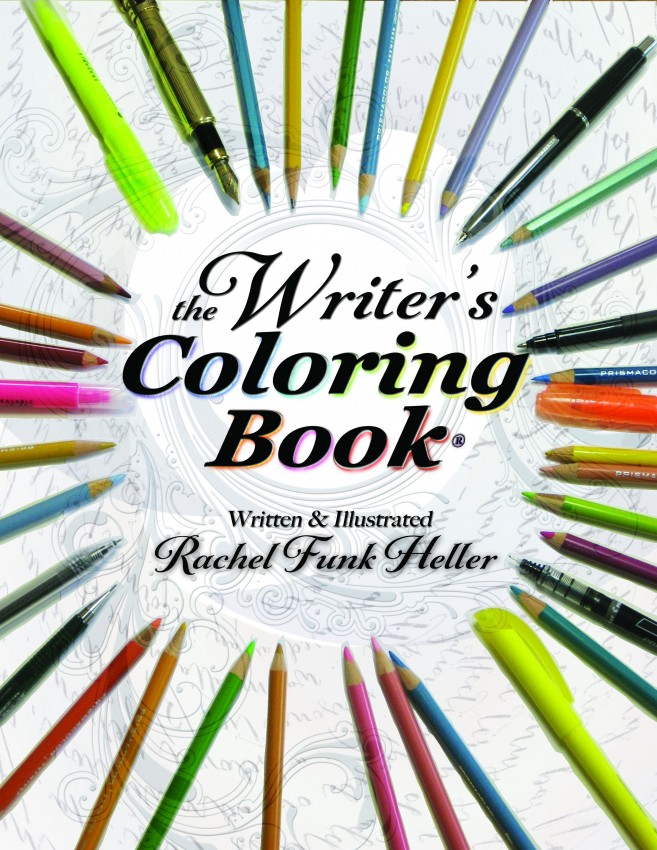 The Writers Coloring Book by Rachel Funk Heller
